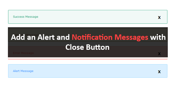 How To Add an Alert and Notification Messages with Close Button for Blogger or Website